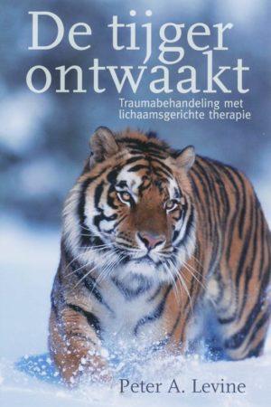 Peter A. Levine. De tijger ontwaakt; traumabehandeling met lichaamsgerichte therapie.